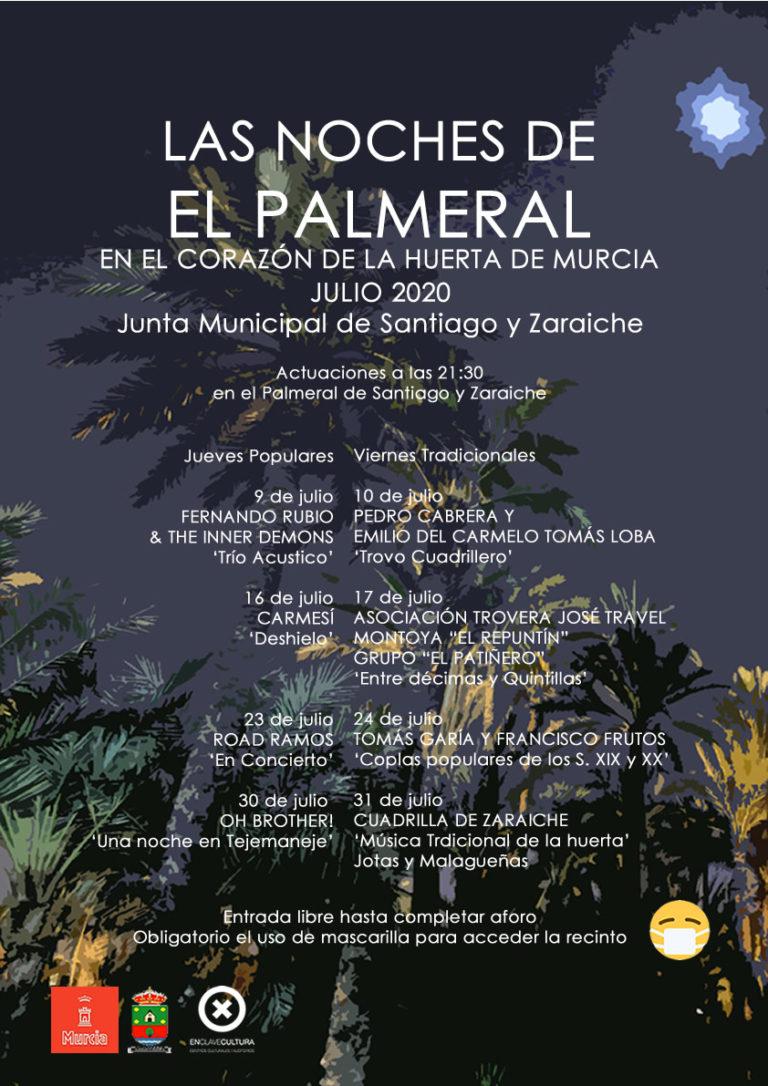 LAS NOCHES DE EL PALMERAL. SANTIAGO Y ZARAICHE (MURCIA)